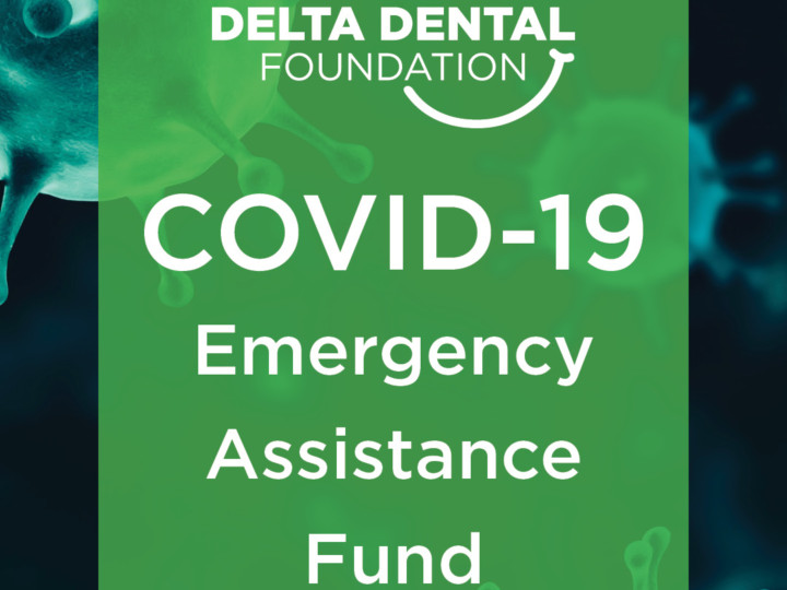 Delta Dental Foundation COVID Emergency Fund