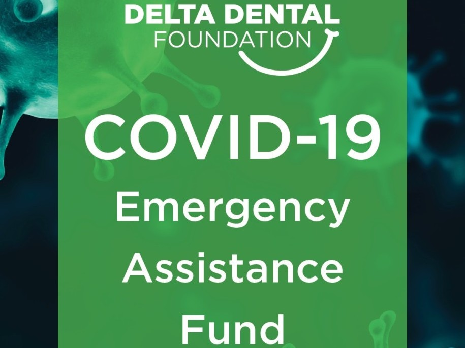 Delta Dental Foundation COVID Emergency Fund